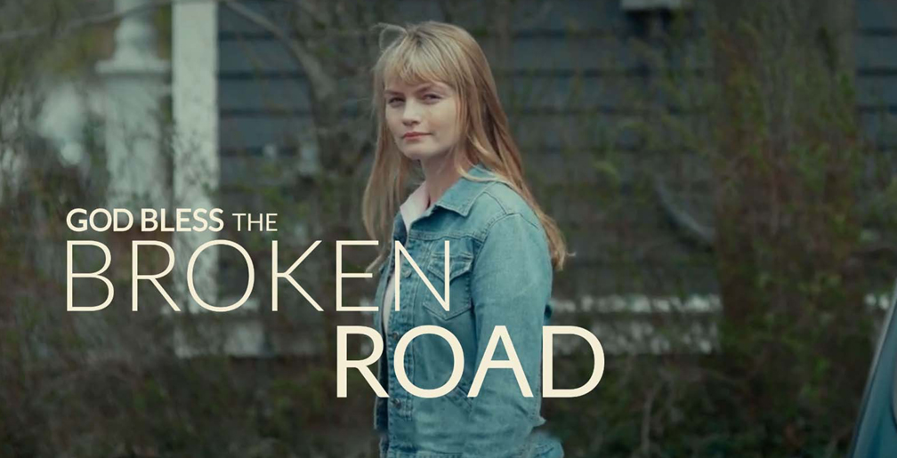 God Bless the Broken Road 2019